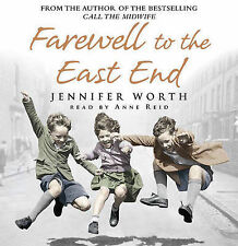 Audio Book - Jennifer Worth - Farewell to the East End (Call the Midwife)