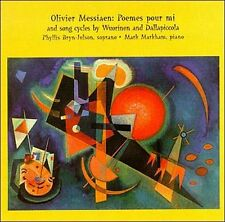Messiaen: Poemes Pour Mi / Song Cycles by Wuorinen and Dallapiccola