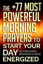 Christian Prayer: Prayer: the +77 Most Powerful Morning Prayers to Start Your...