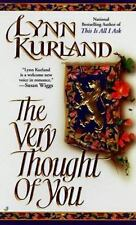 BUY 2 GET 1 FREE The Very Thought of You by Lynn Kurland (1998, Paperback)