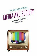 Media and Society: A Critical Perspective