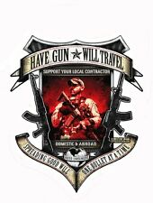 HAVE GUN * WILL TRAVEL SNIPER ARMY  MILITARY VINYL STICKER/DECAL By 7.62 Design
