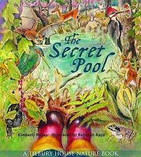 The Secret Pool A Tilbury House Nature Book