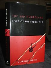 The Red Hourglass: Lives Of The Predators, Black Widow Mantid Rattlesnake Canid