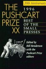 Pushcart Prize Ser. Best of the Small Presses: Best of the Small Presses 1996...