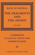 Bion of Smyrna: The Fragments and the Adonis (Cambridge Classical Text-ExLibrary