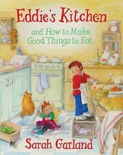 Eddie's Kitchen and How To Make Good Things to Eat