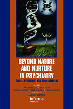 Beyond Nature and Nurture in Psychiatry: Genes, the Environment, and Their Inter