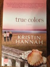 �� True Colors Kristin Hannah Family Sisters Revenge Jealousy Betrayal Chick-Lit