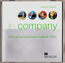 Simon Clarke: In Company. Pre-Intermediate CD curso en inglés. Audiolibro,