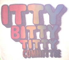 VINTAGE ITTY BITTY TITTY T-SHIRT IRON ON LITTLE TITS BOOBS HEAT TRANSFER RARE