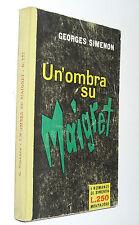 simenon -UN'OMBRA SU   MAIGRET  - i romanzi ( telato )  1961