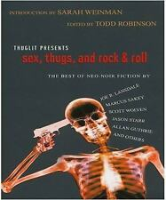Todd Robinson - Sex Thugs And Rock And Roll (2013) - Used - Trade Paper (Pa