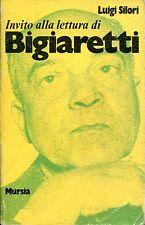 Luigi Silori = INVITO ALLA LETTURA DI BIGIARETTI