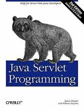 Java: Java Servlet Programming by William Crawford and Jason Hunter (2001,...
