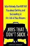 Jobs That Don't Suck