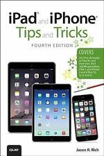 iPad and iPhone Tips and Tricks (covers iPhones and iPads running iOS -ExLibrary