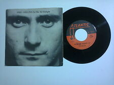 "Phil Collins / In The Air Tonight – Disco Vinile 45 giri 7"" (Stampa Italia)"