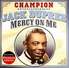 Mercy On Me, Champion Jack Dupree, New