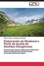 Elaboracion de Biodiesel a Partir de Aceite de Semillas Oleaginosas by Calero...