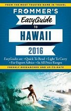 Easy Guides: Frommer's EasyGuide to Hawaii 2016 by Shannon Wianecki, Martha...