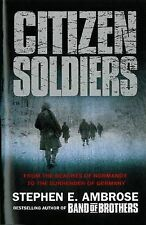 Citizen Soldiers, Stephen E. Ambrose, New