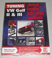 Tuninganleitung VW Golf II / 2 (auch GTI 16V G60) + Golf III incl. VR6