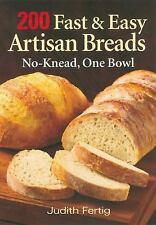 200 Fast and Easy Artisan Breads: No-Knead, One Bowl-ExLibrary