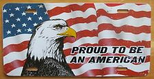 1990's PROUD TO BE AN AMERICAN EAGLE & FLAG BOOSTER License Plate