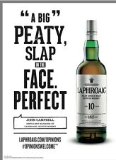 "Laphroaig "" Peaty  Slap In The Face "" Poster. New 18 By 27"