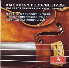 American Perspectives: Works for Violin By Matthew Tommasini, New Music