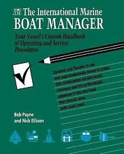 The International Marine Boat Manager : Your Vessel's Custom Handbook of...