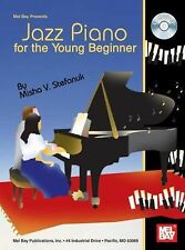 Mel Bay presents Jazz Piano for the Young Beginner, Misha Stefanuk, 0786670282,