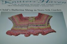 Child's Ballerina Shrug in Noro Silk Garden Knitting Pattern 24""