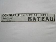 1932-34 PUB SOCIETE RATEAU LA COURNEUVE COMPRESSEURS DE SURALIMENTATION AD