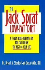 The Jack Sprat Low-Fat Diet : A 28-Day Heart-Healthy Plan You Can Follow the...