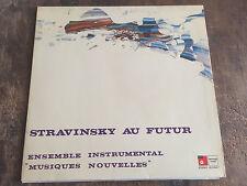 """ENSEMBLE """"MUSIQUES NOUVELLES"""" - STRAVINSKY AU FUTUR - HENRI POUSSEUR"""