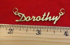 "14KT GOLD EP ""DOROTHY"" PERSONALIZED NAME PLATE WORD CHARM PENDANT 6115"