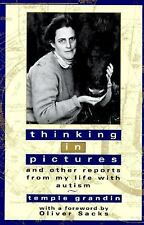 Thinking in Pictures and Other Reports from My Life with Autism, Temple Grandin,