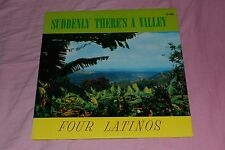 Suddenly There's a Valley - Four Latinos - Private Press Xian - FAST SHIPPING!!!