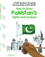 How to Draw Pakistan's Sights and Symbols (A Kid's Guide to Drawing Countries of