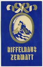 Hotel Riffelhaus ZERMATT Matterhorn * Old Swiss Luggage Label Kofferaufkleber