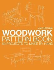 A P Kettless - Woodwork Pattern Book (2014) - Used - Trade Paper (Paperback