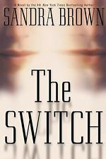 The Switch by Sandra Brown (2000, Hardcover)