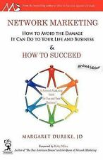 Network Marketing: How to Avoid the Damage It Can Do to Your Life and...