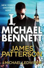 JAMES PATTERSON __ I, MICHAEL BENNETT __ NUEVO B FORMATO _ ENVÍO GRATUITO GB