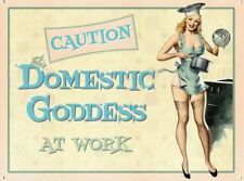 CAUTION DOMESTIC GODDESS AT WORK WOMAN KITCHEN TIN SIGN METAL PLAQUE WALL ART 63