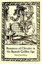 Romances of Chivalry in the Spanish Golden Age (Juan De La Cuesta Hisp-ExLibrary