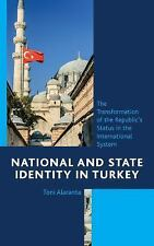 National and State Identity in Turkey: The Transformation of the Repub-ExLibrary