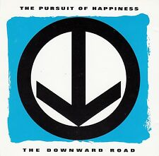 THE PURSUIT OF HAPPINESS : THE DOWNWARD ROAD / CD (MERCURY RECORDS 1993)